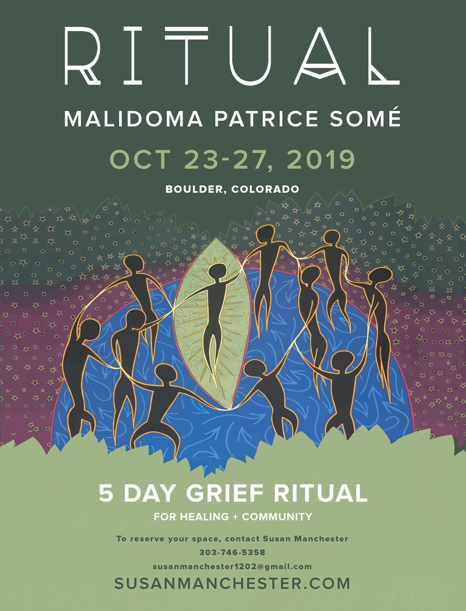 Ritual Malidoma Some in Boulder Oct 23-27